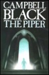 The Piper - Campbell Black