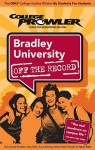 Bradley University: Off the Record - Erin Wood, College Prowler