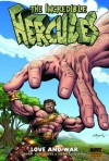 The Incredible Hercules: Love and War - Greg Pak, Fred Van Lente, Clayton Henry, Salvador Espin
