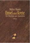 Ensel und Krete: Ein Märchen aus Zamonien - Walter Moers