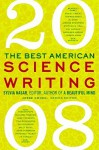The Best American Science Writing 2008 - Sylvia Nasar, Jesse Cohen