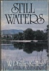 Still Waters - W. Phillip Keller