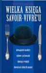 Wielka księga savoir-vivre'u - Herbert Schwinghammer