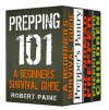 The Ultimate Prepper Collection: Survival Guides For Every Situation - Robert Paine