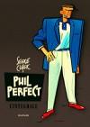 Phil Perfect - L'intégrale - Serge Clerc