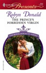 The Prince's Forbidden Virgin (Harlequin Presents, #2683) - Robyn Donald