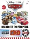 Disney Pixar Cars: Character Encyclopedia - DK Publishing