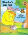 I Heard of a Nerd Bird - Gary Hogg, Gary Anderson