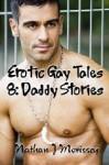 Erotic Gay Tales 8: Daddy Stories - Nathan J. Morissey