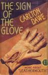The Sign of the Glove - Carlton Dawe