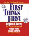 First Things First (Audio) - Stephen R. Covey
