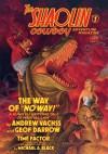 Shaolin Cowboy Adventure Magazine: 1 - Andrew Vachss, Mike Black, Geof Darrow, Gary Gianni