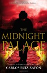 The Midnight Palace - Carlos Ruiz Zafón