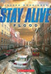 Stay Alive #4: Flood - Joseph Monninger