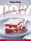 "New French Food (""Australian Women's Weekly"") - Susan Tomnay"