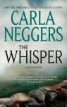 The Whisper (FBI/BPD, #4) - Carla Neggers