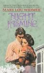 Night Jasmine - Mary Lou Widmer