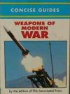 Concise Guide of Weapons of Modern War - Associated Press