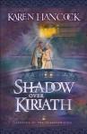 Shadow Over Kiriath (Legends of the Guardian-King Book #3) - Karen Hancock