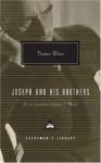 Joseph and His Brothers - Thomas Mann