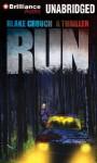 Run: A Thriller - Blake Crouch