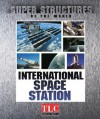 International Space Station (Super Structures Of The World) - Elaine Pascoe