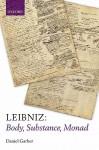 Leibniz: Body, Substance, Monad - Daniel Garber