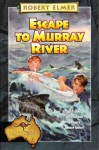Escape to Murray River (Adventures Down Under, #1) - Robert Elmer