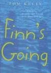Finn's Going - Tom Kelly