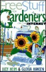 Free Stuff for Gardeners on the Internet - Judy Heim, Gloria Hansen