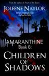 Children of Shadows - Joleene Naylor