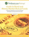 TheStreet.com Ratings' Guide to Bond and Money Market Mutual Funds: A Quarterly Compilation of Investment Ratings and Analyses Covering Fixed Income F - Grey House Publishing