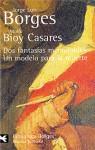 Dos Fantasias Memorables/Un Modelo para la Muerte - Jorge Luis Borges, Adolfo Bioy Casares