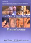 The Best of Both Worlds: Bisexual Erotica - Sage Vivant
