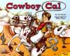 Cowboy Cal - Jim Kraft, Eldon C. Doty, Eldon Doty