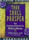 Thou Shall Prosper: Ten Commandments for Making Money (Audio) - Daniel Lapin, Adams Morgan