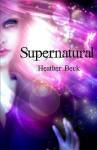Supernatural - Heather Beck