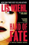 Hand of Fate (Triple Threat Series #2) - Lis Wiehl, April Henry