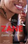 Zane's Shame on It All - Zane, Andre Harris