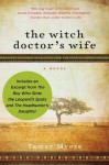 The Witch Doctor's Wife with Bonus Material (Amanda Brown) - Tamar Myers