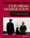Exploring Immigration - Jim Ollhoff