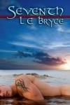 Seventh - L.E. Bryce