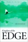 Kingdom of the Edge: Poems for the Spirit - Jay Ramsay