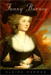 Fanny Burney: A Biography - Claire Harman