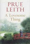 A Lovesome Thing - Prue Leith