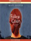 Fallen Grace (MP3 Book) - Mary Hooper, Kate Byers