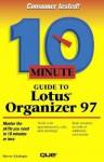 10 Minute Guide To Lotus Organizer 97 - Sherry Willard Kinkoph Gunter