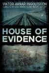House of Evidence - Viktor Arnar Ingólfsson