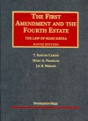 Carter, Franklin and Wright's the First Amendment and the Fourth Estate: The Law of Mass Media, 9th (University Casebook Series) - T. Barton Carter, Marc A. Franklin