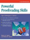 Powerful Proofreading Skills: Tips, Techniques, and Tactics - Debra A. Smith, Helen R. Sutton